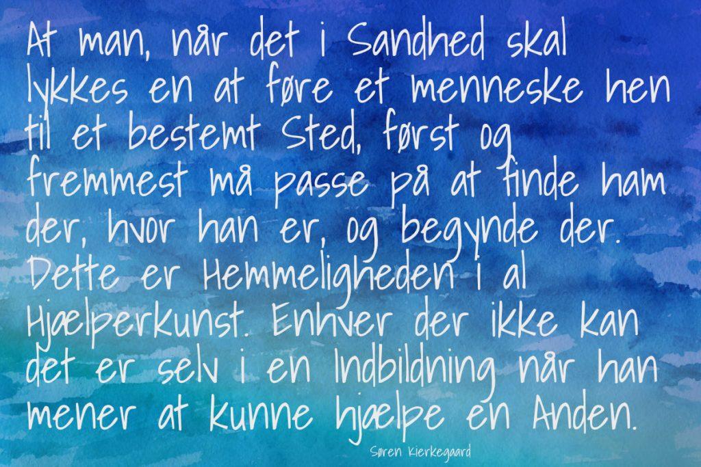 Citat Søren Kierkegaard, hjælperkunst og fænomenologi